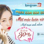 [OFF 30%] Phun xăm Hàn Quốc – Tự tin gỡ lớp trang điểm bởi mặt mộc luôn xinh