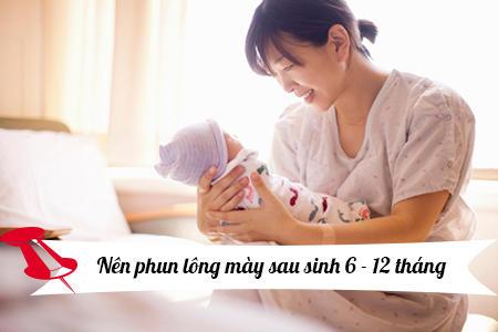 Sau sinh bao lâu có thể phun xăm chân mày