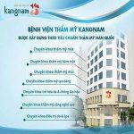 TOP 6 dịch vụ phẫu thuật thẩm mỹ chỉ nên làm tại Bệnh viện thẩm mỹ Kangnam